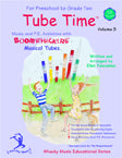 Tube Time™, Volume 3 w/CD