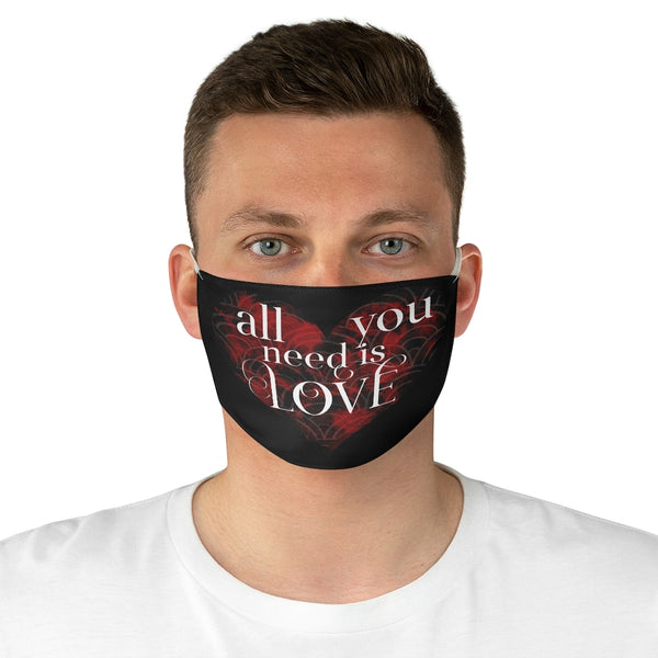 All You Need Is Love Fabric Face Mask
