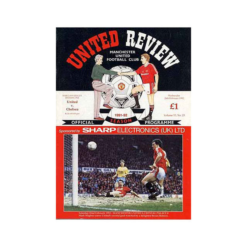Man Utd vs Chelsea FC Programme 26 Feb 1992