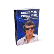 Load image into Gallery viewer, 'Eddie Mac, Eddie Mac' Signed Collector's Edition Book