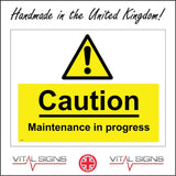 WS265 Caution Maintenance In Progress Sign with Triangle Exclamation Mark
