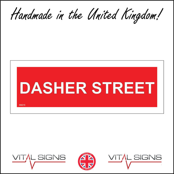 XM215 Dasher Street Sign