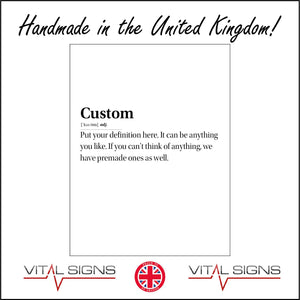 HU338 Custom Definition Your Words Here Sign