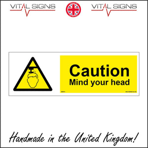 WS514 Caution Mind Your Head Sign with Triangle Head Beam