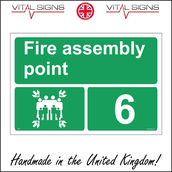 FS250 Fire Assembly Point 6 Sign with Arrows People Number 6