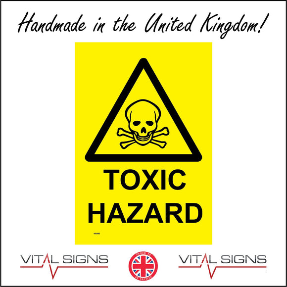 HA080 Toxic Hazard Sign with Skull & Cross Bones