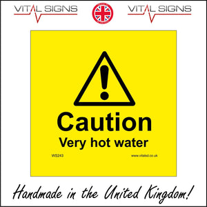 WS243 Caution Very Hot Water Sign with Exclamation Mark Triangle