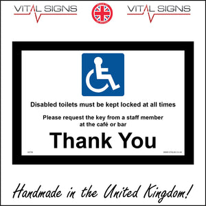GE758 Disabled Toilets Must Be Kept Locked Sign with Disabled Logo