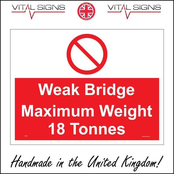 PR350 Weak Bridge Maximum Weight 18 Tonnes Sign with Circle Diagonal Line