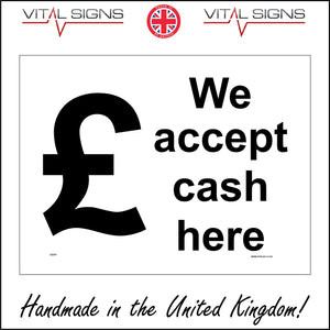 GE811 We Accept Cash Here  Sign with Pound Logo