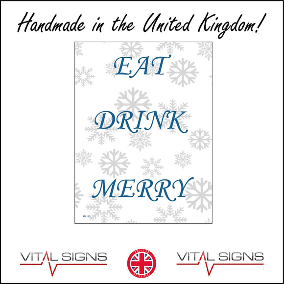 XM195 Eat Drink Merry  Sign with Snowflakes