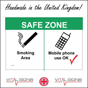 NS063 Safe Zone Smoking Area Mobile Phone Use Ok Sign with Cigarette Mobile Phone