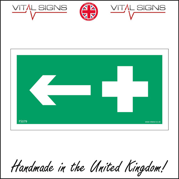 FS079 First Aid Left Sign with Cross Arrow