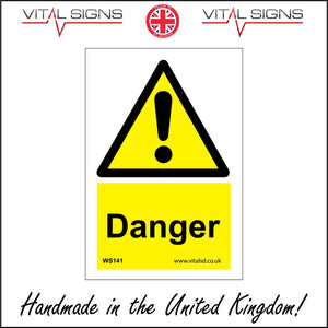 WS141 Danger Sign with Triangle Exclamation Mark