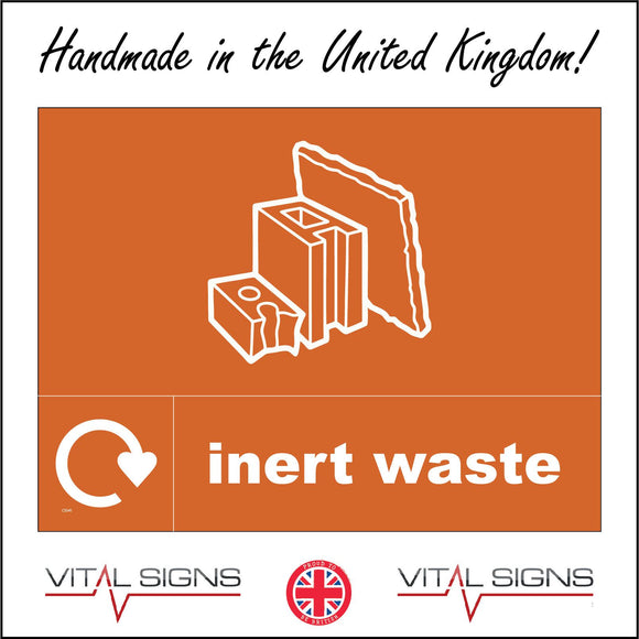 CS341 Inert Waste Recycling Sign with Bricks Recycling Logo