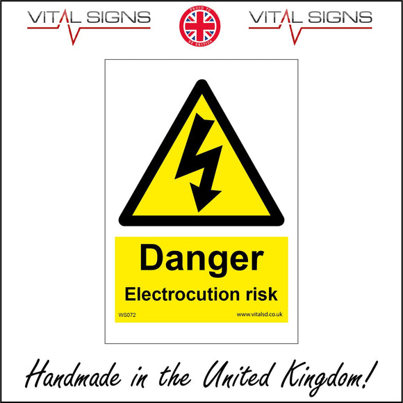 WS072 Danger Electrocution Risk Sign with Triangle Lightning Arrow