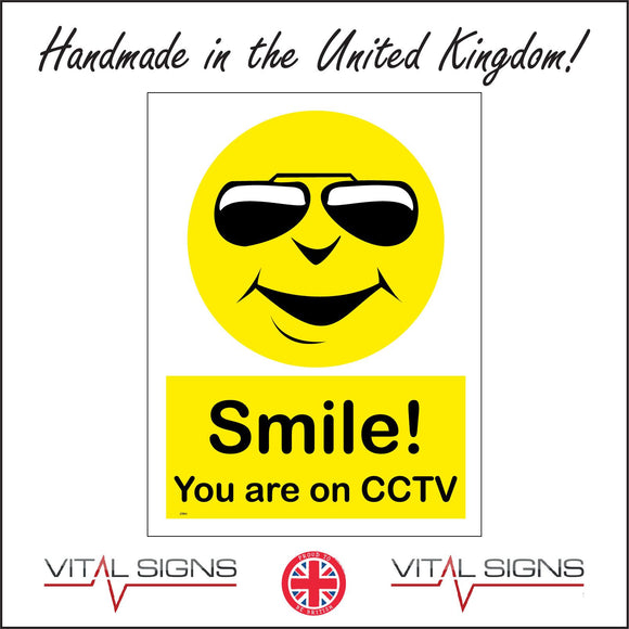 CT011 Smile! You Are On Cctv Sign with Happy Face