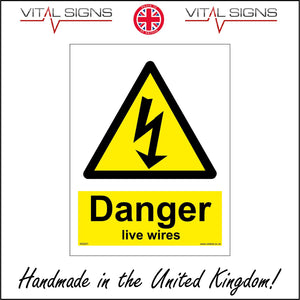 WS251 Danger Live Wires Sign with Triangle Lightning Arrow