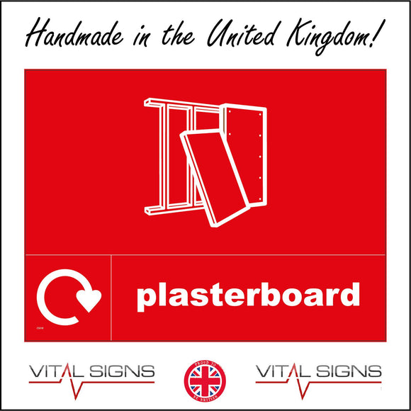 CS318 Plasterboard Recycling Walls Ceiling  Sign with Boards Frame Recycling Logo