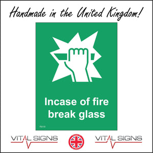FS115 In Case Of Fire Break Glass Sign with Hand Bar Broken Glass