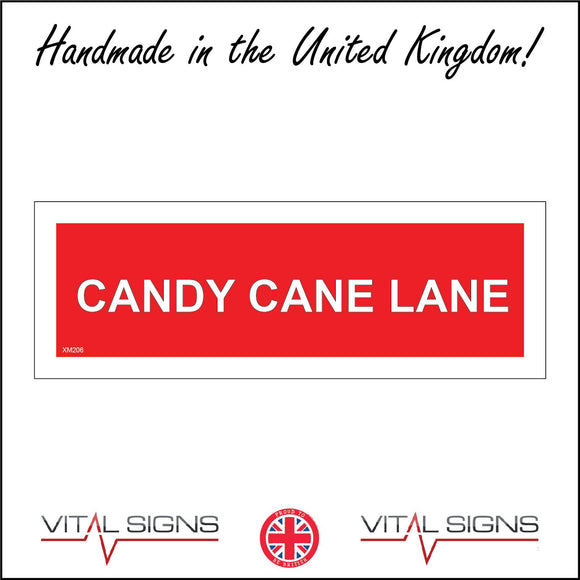 XM206 Candy Cane Lane Sign