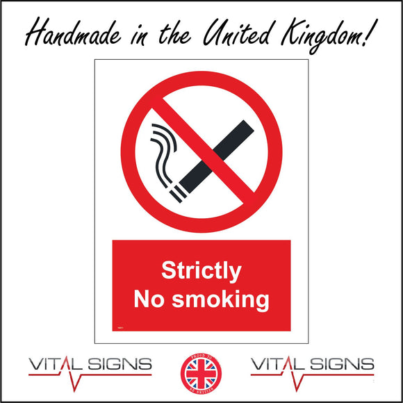 NS011 Strictly No Smoking Sign with Cigarette