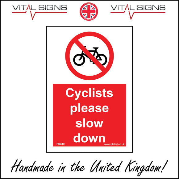 PR310 Cyclists Please Slow Down Sign with Circle Bicycle Diagonal Line
