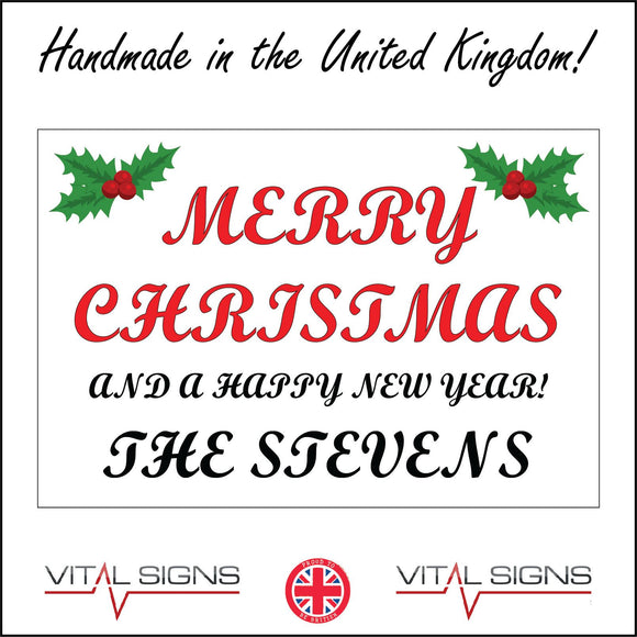 XM268 Merry Christmas Happy New Year Personalise Season Festive Sign with Holly Berries