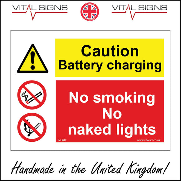 MU017 Caution Battery Charging No Smoking No Naked Lights Sign with Exclamation Mark Triangle Lit Match Cigarette