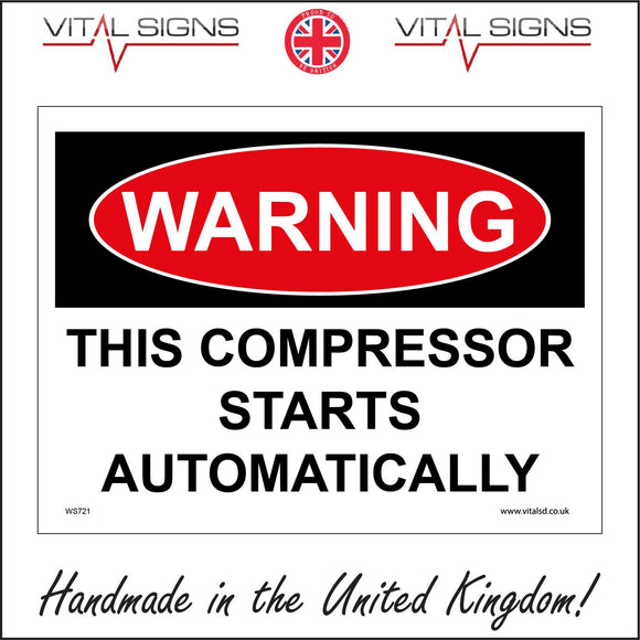 WS721 Warning This Compressor Starts Automatically Sign with Square