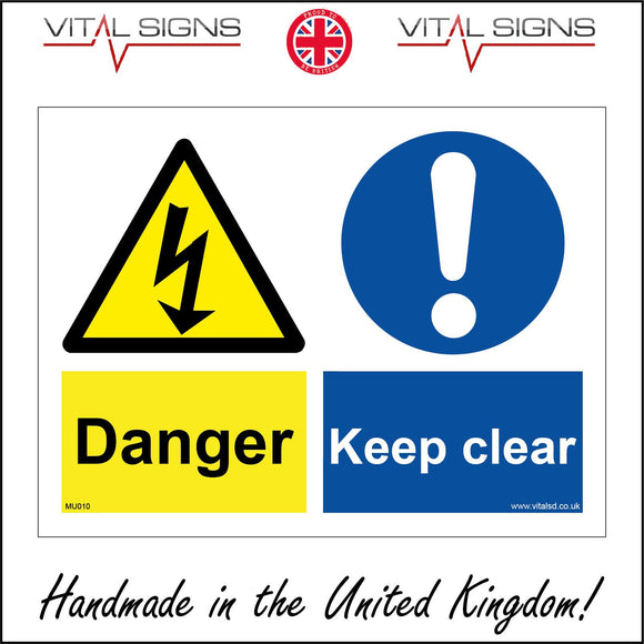MU010 Danger Keep Clear Sign with Exclamation Mark Triangle Lightning Arrow