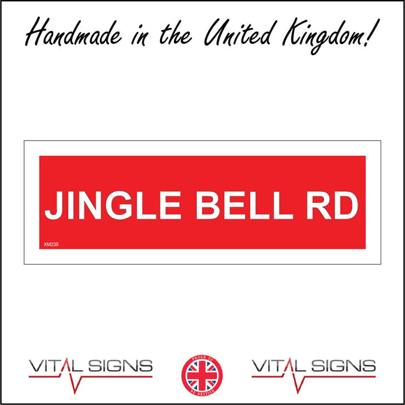 XM235 Jingle Bell Rd Sign