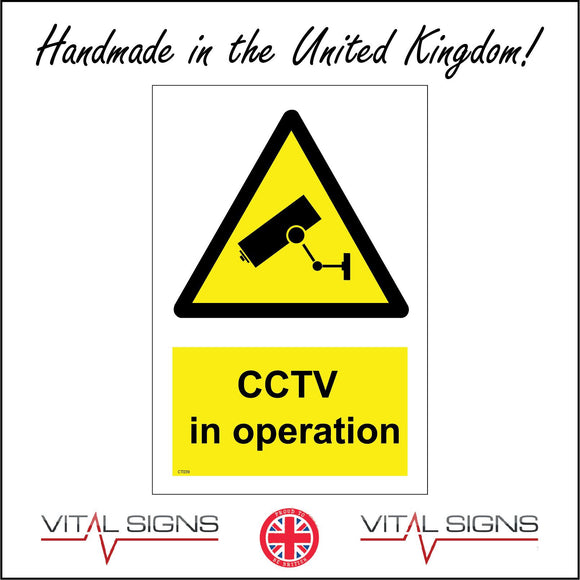 CT039 Cctv In Operation Sign with Camera Triangle