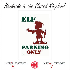 XM137 Elf Parking Only Sign with Elf