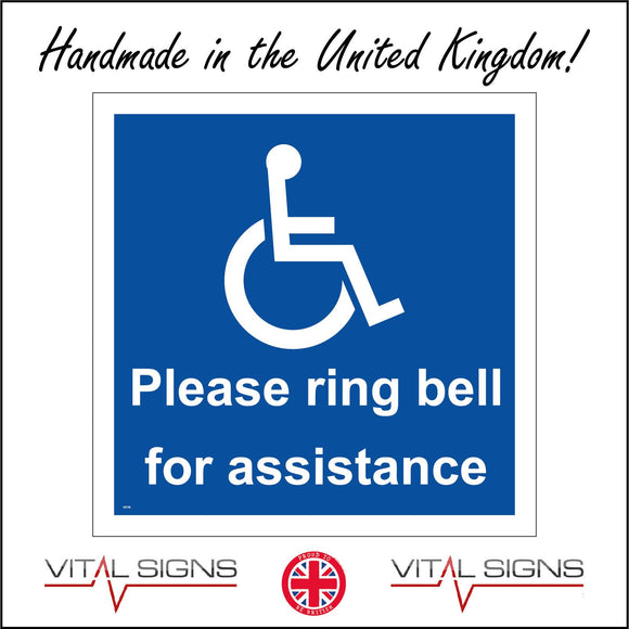 GE728 Please Ring Bell For Assistance  Sign with Disabled Logo