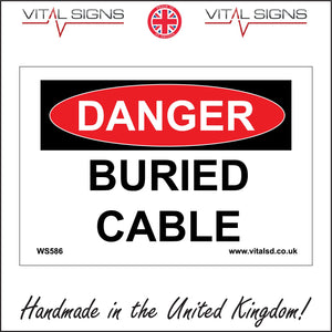 WS586 Danger Buried Cable Sign