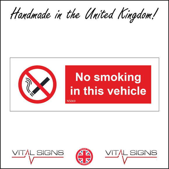 NS069 No Smoking In This Vehicle Sign with Cigarette Red Diagonal Line