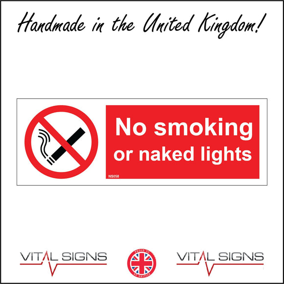 NS058 No Smoking Or Naked Lights Sign with Circle Cigarette