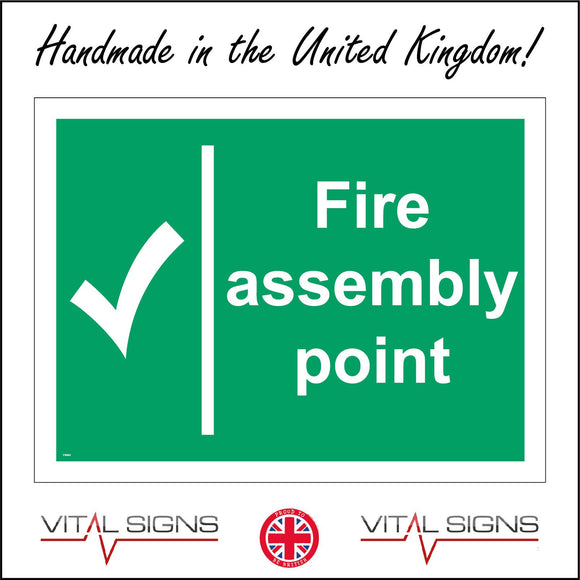 FS003 Fire Assembly Point Sign with Tick
