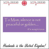 HU242 To Mum Silence Is Not Peaceful Or Golden It's Suspicious Sign