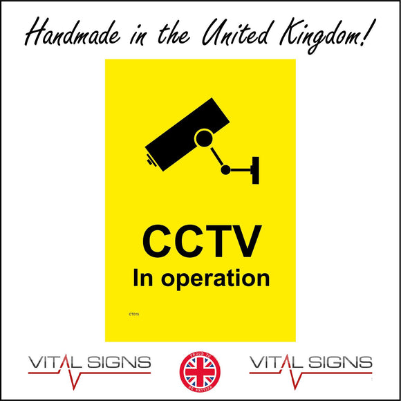 CT015 Cctv In Operation Sign with Camera Triangle