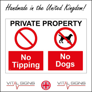 SE067 Private Property No Tipping No Dogs Sign with 2 Circles Diagonal Line Dog
