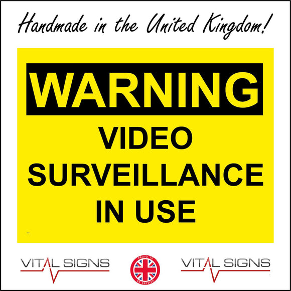 CT028 Warning Video Surveillance In Use Sign