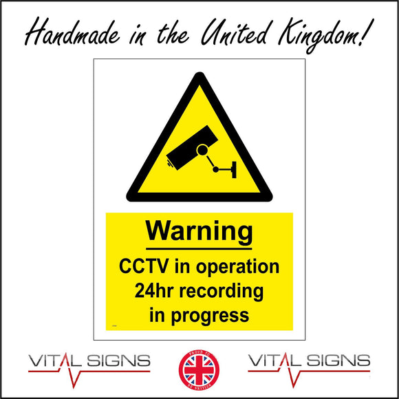 CT033 Warning Cctv In Operation 24Hr Recording In Progress Sign with Camera Triangle