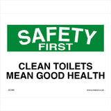 GE380 Safety First Clean Toilets Mean Good Health Sign