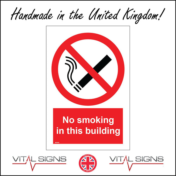 NS068 No Smoking In This Building Sign with Cigarette Red Diagonal Line
