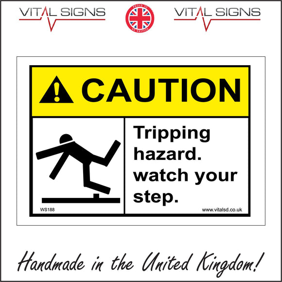WS188 Caution Tripping Hazard. Watch Your Step Sign with Triangle Exclamation Mark Body Falling