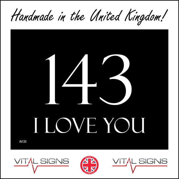 IN135 143 I Love You Sign