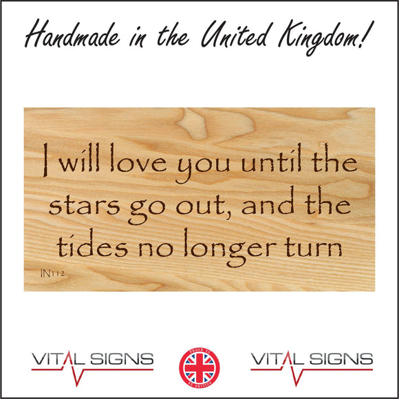 IN112 I Will Love You Until The Stars Go Out Sign