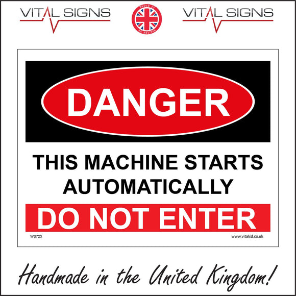 WS723 Danger This Machine Starts Automatically Do Not Enter Sign with Square